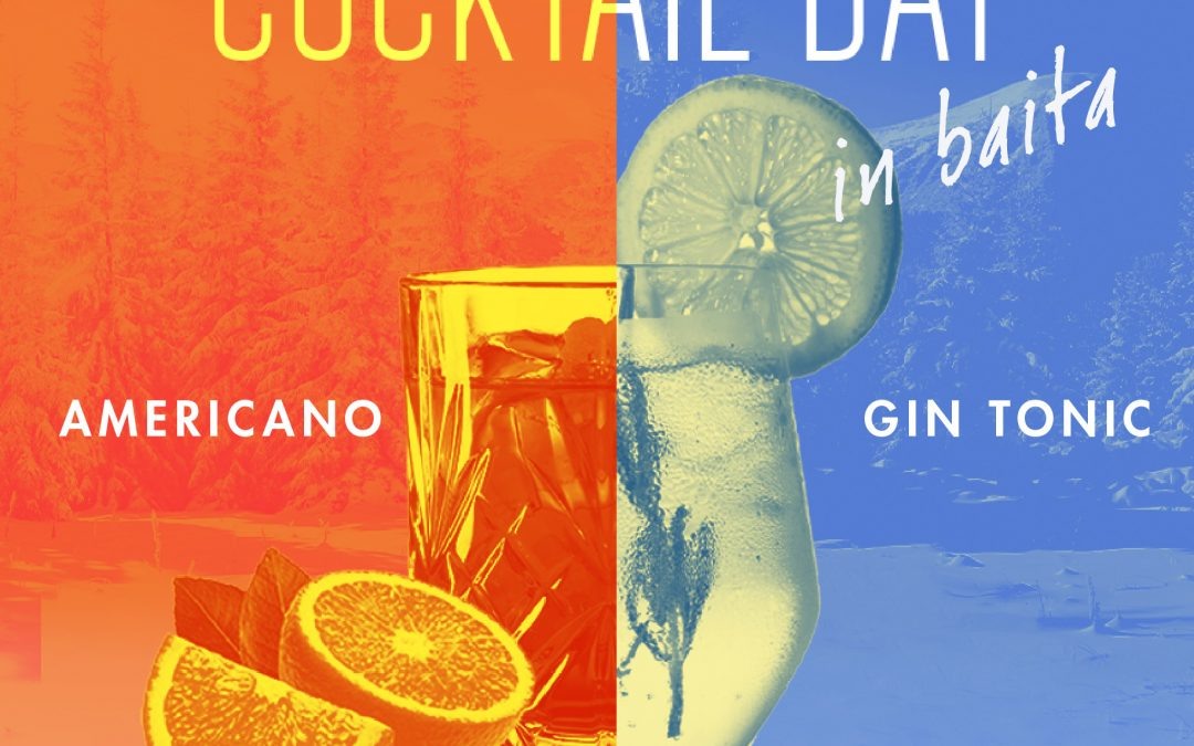 Cocktail day in baita: sabato 18 gennaio